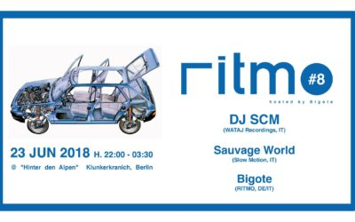 Saturday 23.06.2018 – RITMO #8 with DJ SCM / Sauvage World / Bigote