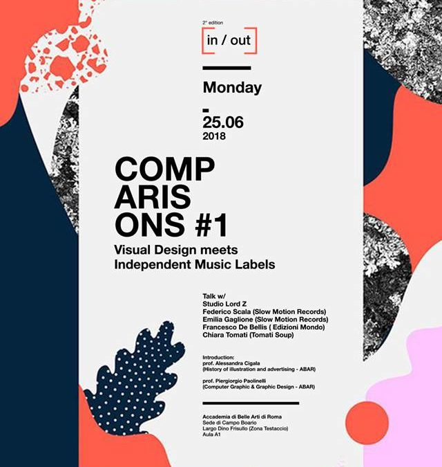 Monday 25.06.2018 – Comparisons #1 / Visual Design meets Indipendent Music Labels